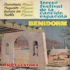 Discos de vinilo: RUDY VENTURA - ENAMORADA - EP DE VINILO 1ª EDICION - TERCER FESTIVAL DE BENIDORM #. Lote 183846130