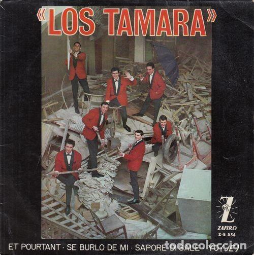 LOS TAMARA - ET POURTANT - EP DE VINILO # (Música - Discos de Vinilo - EPs - Grupos Españoles 50 y 60)