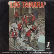 Discos de vinilo: LOS TAMARA - ET POURTANT - EP DE VINILO #. Lote 183846516
