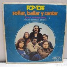 Discos de vinilo: SINGLE-POP TOPS-SOÑAR,BAILAR Y CANTAR EN FUNDA ORIGINAL AÑO 1970. Lote 183850027