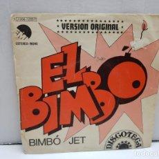 Discos de vinilo: SINGLE-EL BIMBO-BIMBO JET EN FUNDA ORIGINAL AÑO 1974. Lote 183858756