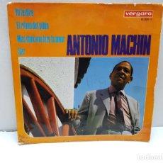 Discos de vinilo: SINGLE-ANTONIO MACHIN- YO TE DIRE EN FUNDA ORIGINAL AÑO 1967 . Lote 183859851
