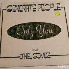 Discos de vinilo: GENERATE PEOPLE - ONLY YOU - 1993. Lote 183859901