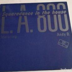 Discos de vinilo: L.A. 800 - SQUAREDANCE IN THE HOUSE - 1990. Lote 183860337