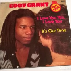 Discos de vinilo: EDDY GRANT - I LOVE YOU YES, I LOVE YOU - 1981. Lote 183861266