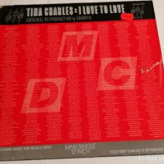 Discos de vinilo: TINA CHARLES - I LOVE TO LOVE (ORIGINAL RE PRODUCTION BY SANNY-X) - 1987. Lote 183861401