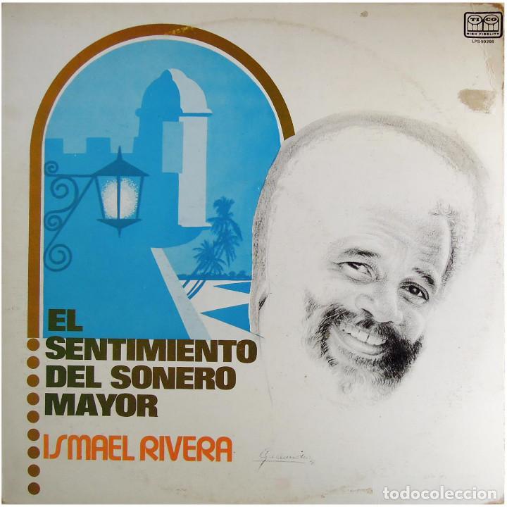 ISMAEL RIVERA – EL SENTIMIENTO DEL SONERO MAYOR - LP VENEZUELA 1980 - TICO RECORDS LPS-99266 (Música - Discos - LP Vinilo - Grupos y Solistas de latinoamérica)