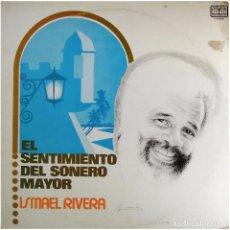 Discos de vinilo: ISMAEL RIVERA – EL SENTIMIENTO DEL SONERO MAYOR - LP VENEZUELA 1980 - TICO RECORDS LPS-99266. Lote 183868863