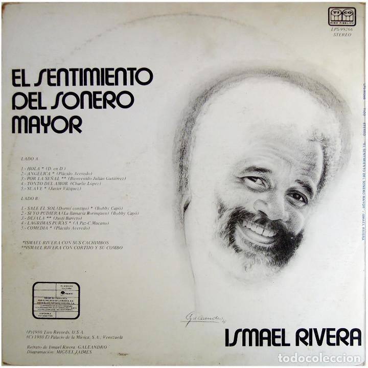 Discos de vinilo: Ismael Rivera – El Sentimiento Del Sonero Mayor - Lp Venezuela 1980 - Tico Records LPS-99266 - Foto 2 - 183868863