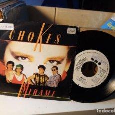 Discos de vinilo: CHOKES / MIRAME. Lote 183896701
