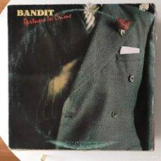 Discos de vinilo: BANDIT - PARTNERS IN CRIME - LP ARIOLA SPAIN 1978. Lote 183899115