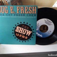 Discos de vinilo: DOUG E. FRESH AND THE GET FRESH CREW ?– THE SHOW & LA DI DA DI. Lote 183906340