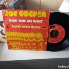 Discos de vinilo: JOE COCKER – HIGH TIME WE WENT / BLACK-EYED BLUES. Lote 183907065