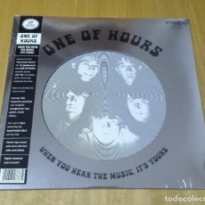 Discos de vinilo: ONE OF HOURS - WHEN YOU HEAR THE MUSIC, IT'S YOURS (LP 2019, OUT-SIDER OSR0) NUEVO Y PRECINTADO . Lote 183908118
