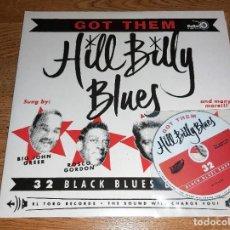 Discos de vinilo: VARIOUS  2 LP/CD GOT THEM HILL BILLY BLUES 2009 - 32 BLACK BLUES BOPPERS / ROCK & ROLL, ROCKABILLY . Lote 183913358