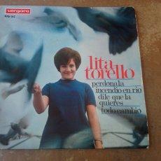Discos de vinilo: LITA TORELLO - PERDONALA / INCENDIO EN RÍO / TODO CAMBIO. EP 1967.. Lote 183914820