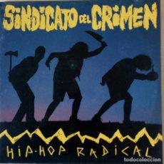 Discos de vinilo: SINDICATO DEL CRIMEN (HIP-HOP RADICAL) VINILO LP GASTOS DE ENVÍO GRATUITOS. Lote 183927423