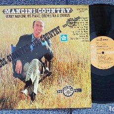 Discos de vinilo: MANCINI-COUNTRY HENRY MANCINI, HIS PIANO, ORCHESTRA & CHORUS.EDITADO POR RCA. AÑO. 1975. Lote 183928792