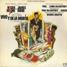 Discos de vinilo: JAMES BOND 007 -VIVE Y DEJA MORIR BSO -1973 EDICION ESPAÑOLA -PORTADA GATEFOLD . Lote 183932675