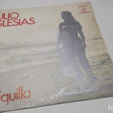 Discos de vinilo: SINGLE - VINILO - JULIO IGLESIAS – CHIQUILLA. Lote 183948162