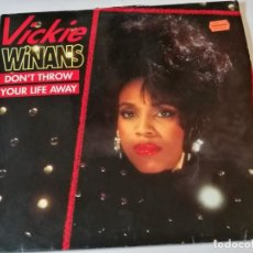 Discos de vinilo: VICKIE WINANS - DON'T THROW YOUR LIFE AWAY - 1992. Lote 183960506