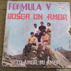 Discos de vinilo: FÓRMULA V - BUSCA UN AMOR. Lote 183968077