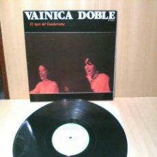 Discos de vinilo: VAINICA DOBLE, EL TIGRE DEL GUADARRAMA.. Lote 183987941