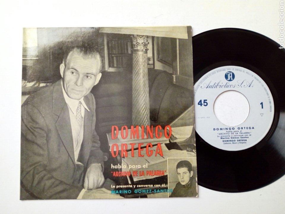 DOMINGO ORTEGA - HABLA PARA EL ARCHIVO DE LA PALABRA 3 (1961) - DISCO DE VINILO, SINGLE, RARO - LEÓN (Música - Discos - Singles Vinilo - Bandas Sonoras y Actores)