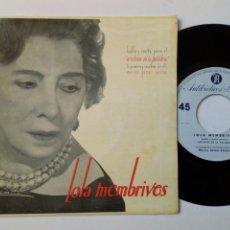 Discos de vinilo: LOLA MEMBIBRES - HABLA PARA EL ARCHIVO DE LA PALABRA 4 (1961) - DISCO DE VINILO, SINGLE, RARO - LEÓN. Lote 183991381