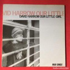 Discos de vinilo: DAVID HARROW – OUR LITTLE GIRL. Lote 184001565
