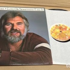 Discos de vinilo: LP KENNY ROGERS. LOVE OR SOMETHING LIKE IT. 1978. UNITED ARTISTS. Lote 184004491