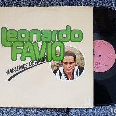 Discos de vinilo: LEONARDO FAVIO - HABLEMOS DE AMOR. AÑO 1978. EDITADO POR MOVIEPLAY. Lote 254458455