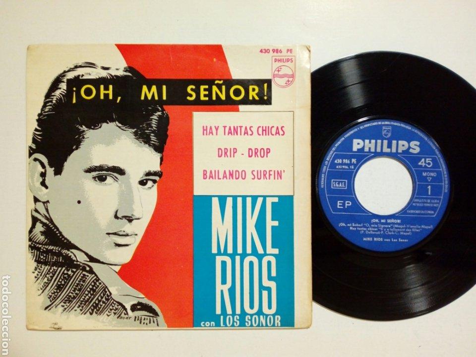 EP: MIKE RIOS - OH MI SEÑOR + HAY TANTAS CHICAS + DRIP DROP + BAILANDO SURFIN (PHILIPS, 1964) MIGUEL (Música - Discos de Vinilo - EPs - Solistas Españoles de los 50 y 60)