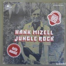 Discos de vinilo: HANK MIZELL: JUNGLE ROCK / ANIMAL ROCK AND ROLL, SINGLE CARNABY MO 1634. SPAIN, 1976. VG+/VG+. Lote 184050557