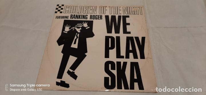 CHILDREN OF THE NIGHT FEATURING RANKING ROGER -WE PLAY SKA- (1989) MAXI-SINGLE (Música - Discos de Vinilo - Maxi Singles - Reggae - Ska)
