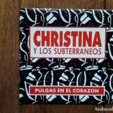 Discos de vinilo: CHISTINA Y LOS SUBTERRANEOS - PULGAS EN EL CORAZÓN (LA MISMA EN LAS DOS CARAS) - PROMOCIONAL. Lote 184078391
