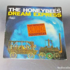 Discos de vinilo: THE HONEYBEES ---DREAM EXPRESS ( PARTE 1 - PARTE 2 -- V.I.D. --- -ESPECIAL DISCOTECA. Lote 184083902