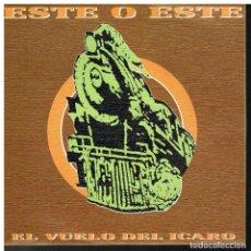Discos de vinilo: ESTE O ESTE - EL VUELO DEL ICARO - SINGLE 1991 - PROMO - COMO NUEVO. Lote 184086340