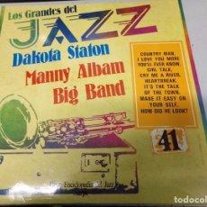 Discos de vinilo: DISCO LOS GRANDES DEL JAZZ NUMERO 41 DAKOTA STATON, MANNY ALBAM, BIG BAND. Lote 184112227
