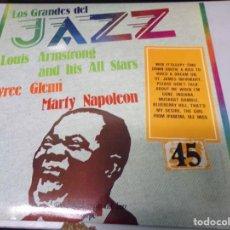 Discos de vinilo: DISCO LOS GRANDES DEL JAZZ NUMERO 45 LOUIS ARMSTRONG AND HIS ALL STARS, TYREE GLENN, MARTY NAPOLEON. Lote 184113518
