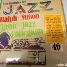 Discos de vinilo: DISCO LOS GRANDES DEL JAZZ NUMERO 46 RALPH SUTTON, CLASSIE JAZZ, COLLEGIUM. Lote 184113780