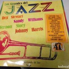 Discos de vinilo: DISCO LOS GRANDES DEL JAZZ NUMERO 47 REX STEWART, SANDY WILLIAMS, VERNON STORY, JOHNNY HARRIS. Lote 184114012