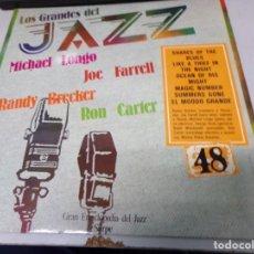 Discos de vinilo: DISCO LOS GRANDES DEL JAZZ NUMERO 48 MICHAEL LONGO, JOE FARRELL, RANDY BRECKER, RON CARTER. Lote 184114416