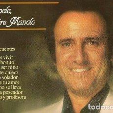 Discos de vinilo: DISCO LP MANOLO ESCOBAR, MANOLO SIEMPRE MANOLO, BELTER. Lote 184125431
