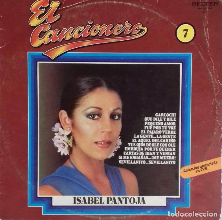 LP ISABEL PANTOJA, COLECCIÓN 'EL CANCIONERO' (Música - Discos de Vinilo - EPs - Solistas Españoles de los 70 a la actualidad)