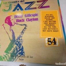 Discos de vinilo: DISCO LOS GRANDES DEL JAZZ NUMERO 54 COLEMAN HAWKINS, DIZZY GILLESPIE, BUCK CLAYTON. Lote 184137767
