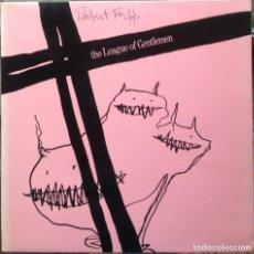 Discos de vinilo: ROBERT FRIPP - THE LEAGUE OG GENTLEMEN - LP - EDITIONS EG 1981 EDICIÓN ESPAÑOLA EX. Lote 184138200
