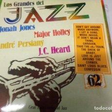 Discos de vinilo: DISCO LOS GRANDES DEL JAZZ NUMERO 62 JONAH JONES, MAJOR HOLLEY, ANDRE PERSIANY, J.C. HEARD. Lote 184140658