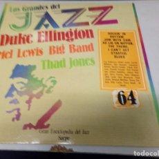Discos de vinilo: DISCO LOS GRANDES DEL JAZZ NUMERO 64 DUKE ELLINGTON, MEL LEWIS BIG BAND, THAD JONES. Lote 184140916