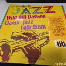 Discos de vinilo: DISCO LOS GRANDES DEL JAZZ NUMERO 66 WILD BILL DAVISON, CLASSIC JAZZ, COLLEGIUM. Lote 184141185